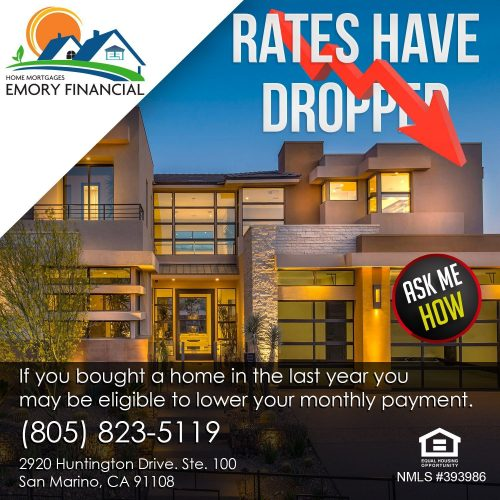 Mortage rates have droped lower your payment emory financial