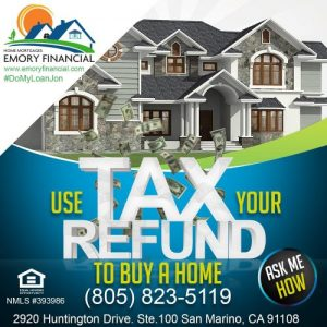 Tax refund to by a home through Southern California home loans by Emory Financial